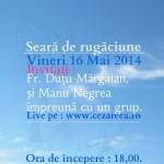 Seara de Rugăciune, 16 Mai 2014, 1