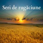 Seri de rugăciune, 28-29 August 2014