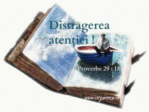 Proverbe 29.18, Distragerea atenţiei